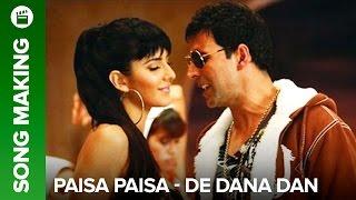 Paisa Paisa (Making of song) | De Dana Dan | Akshay Kumar & Katrina Kaif