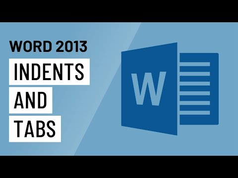Word 2013: Indents and Tabs
