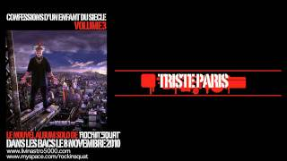 Rockin' Squat - Triste Paris (Son Officiel)