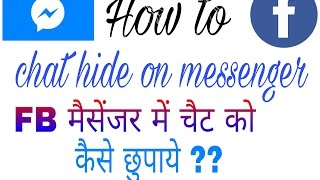 how to hide chat on  messenger and chat privately