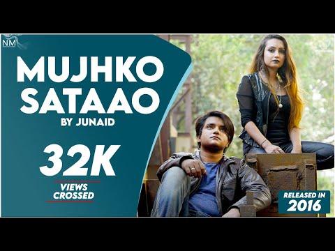 Mujhko Sataao Feat. Junaid ( cover ) (2016 ) || NAMYOHO STUDIOS ||