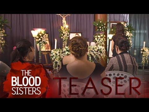 The Blood Sisters: Tuloy ang Pagdududa!