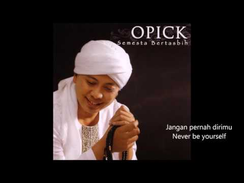 OPICK - SERIBU TAHUN NYANYIANKU LIRIK ( A THOUSAND YEARS OF MY SINGING)