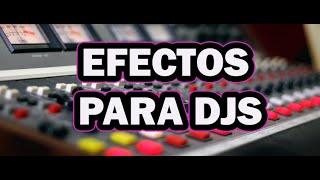 "Pack Efectos musicales para Dj""s"