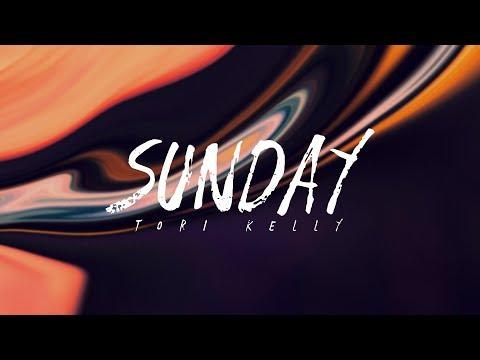 Tori Kelly - Sunday (Lyrics)