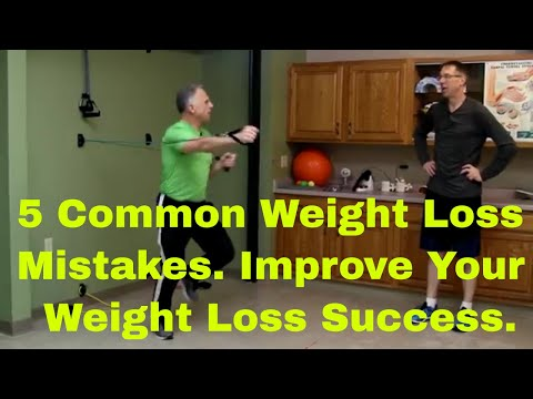 5 Common Weight Loss MistakesImprove Your Weight Loss Success