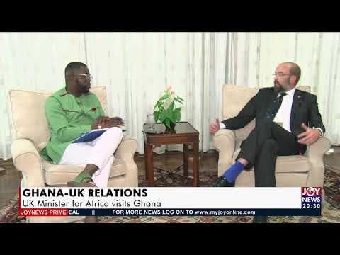 Ghana-UK Relations: UK Minister for Africa visits Ghana - Joy News Prime (17-9-21)