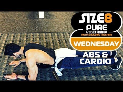 SIZE-8 |  WEDNESDAY - Abs & Cardio  | Pure Vegetarian Muscle Building Program by Guru Mann