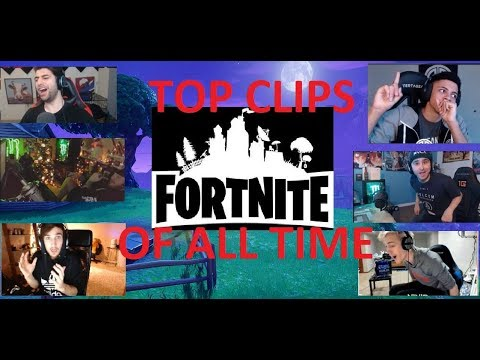 TOP 20 FORTNITE CLIPS OF ALL TIME