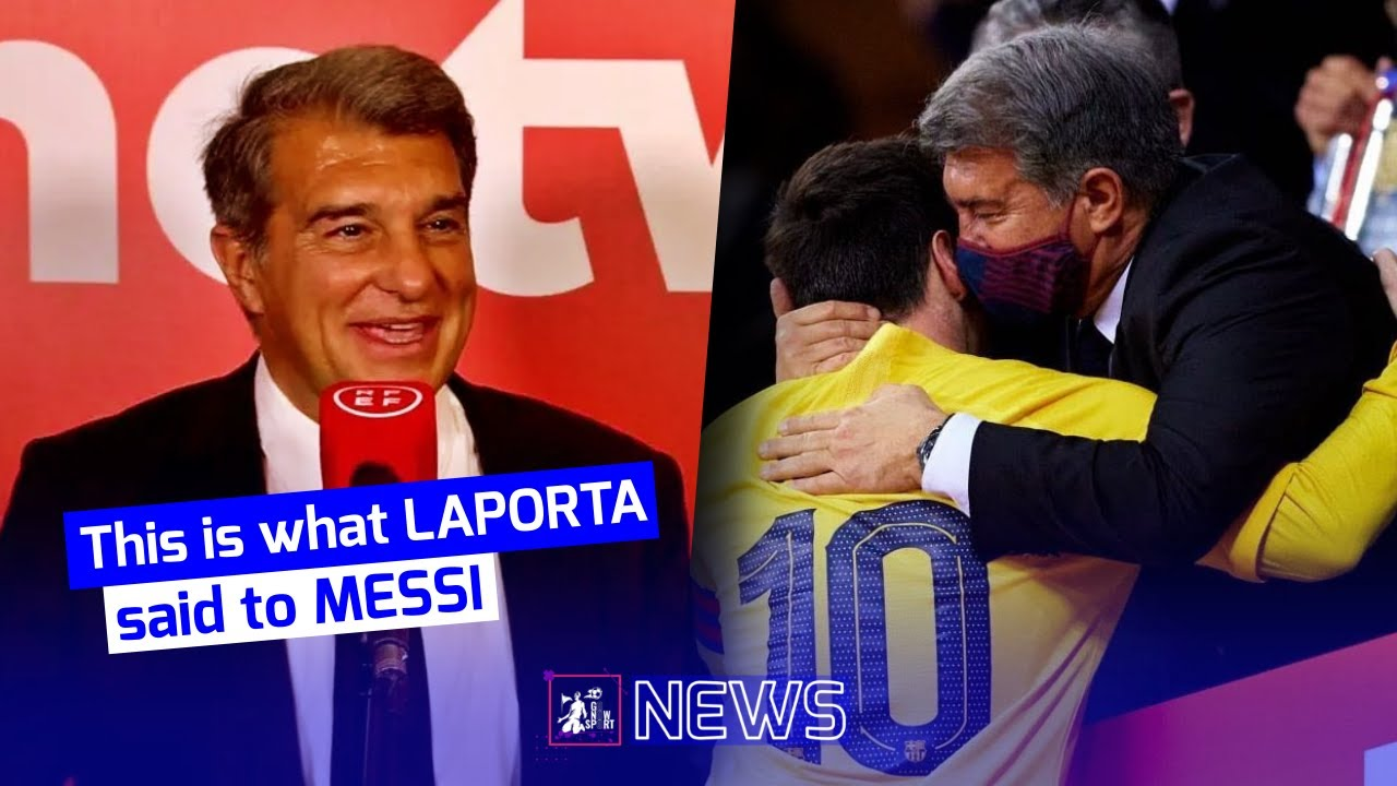 Download 🤔This is how Laporta Talked about Messi after the Final of Copa del Rey!