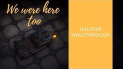We Were Here Too |  Full Co-op Walkthrough