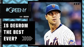 #Greeny declares Jacob deGrom the greatest MLB pitcher that ever lived