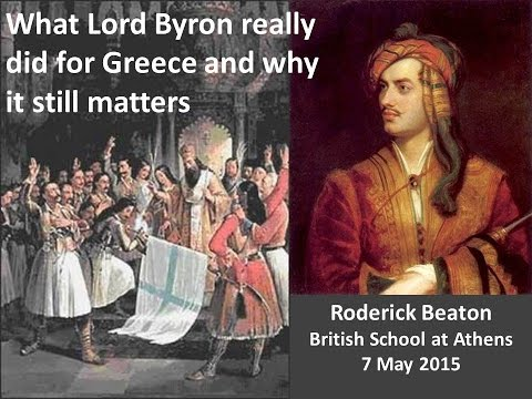 "Prof. R. Beaton ""What Byron really did for Greece and why it still matters"""