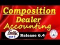 Tally ERP 9-Composition Dealer Accounting in GST Part-83| Tally Composition Scheme Entries under GST