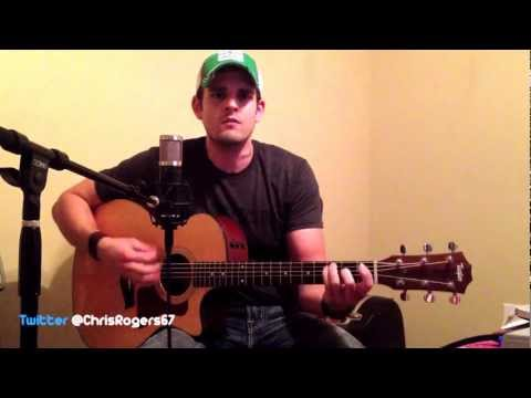 Sure Be Cool If You Did - Blake Shelton cover by Chris Rogers