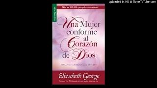 Una Mujer Conforme al Corazón de Dios AUDIOLIBRO un corazón devoto a Dios1 thumbnail