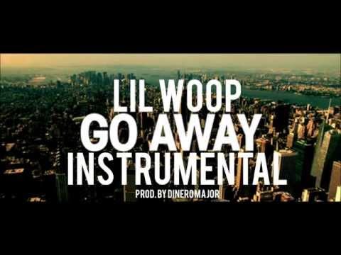 """Woop """"Go Away"""" Instrumental (ReProd. @DineroMajor)"""