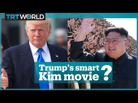Is Trump's movie for Kim smarter than it seems?