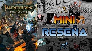 Mini Reseña Pathfinder: Kingmaker | 3GB