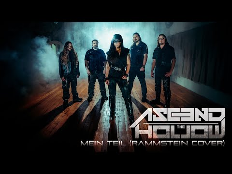 Ascend The Hollow - Mein Teil (Rammstein Cover - Extreme Female Vocal)