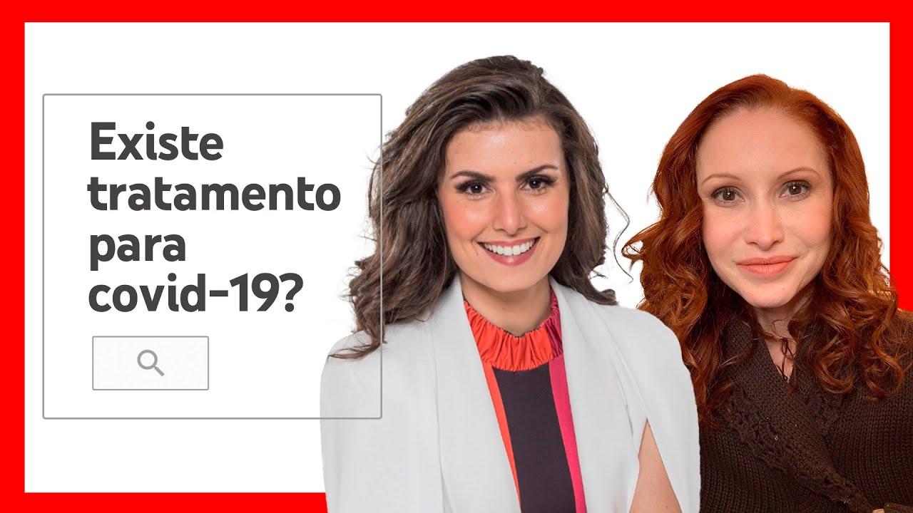 Existe tratamento para COVID-19? Com Nathalia Arcuri e Dra. Natalia Pasternak | #ConheçaOsFatos