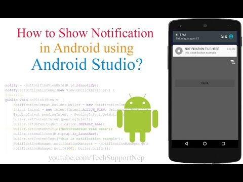 How to Create a Notification in Android using Android Studio?[With Source Code]