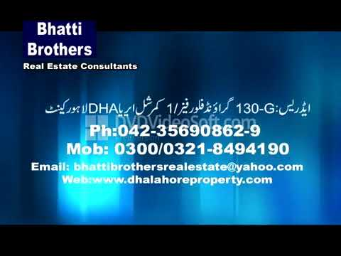 Bhatti Brothers Real Estate Consultant/03218494190