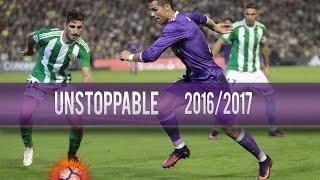 Cristiano Ronaldo   Unstoppable   Best Skills & Goals 2016/2017  HD 