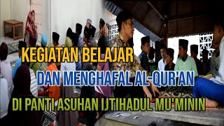 Download KEGIATAN BELAJAR DAN MENGHAFAL AL-QUR'AN - YPP IJTIHADUL MU'MININ KURIPAN