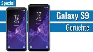 Samsung Galaxy S9 - Alle Gerüchte zu Specs, Design und Release