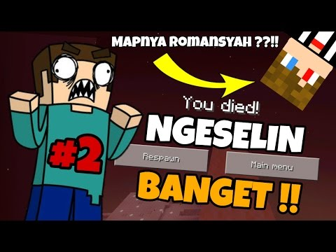 MAP BUATAN Romansyah !! MAP PALING NGESELIN !! #Part2 - Minecraft PE