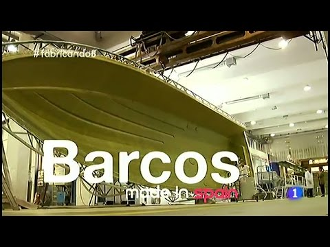 115-Fabricando Made in Spain - Barcos