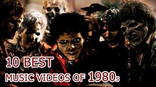 Top 10 Best Music Videos Of 1980's