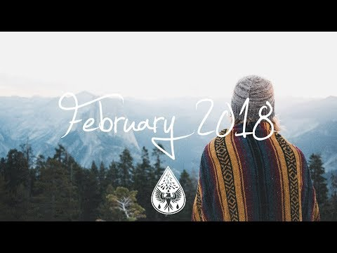 Indie/Pop/Folk Compilation - February 2018 (1½-Hour Playlist