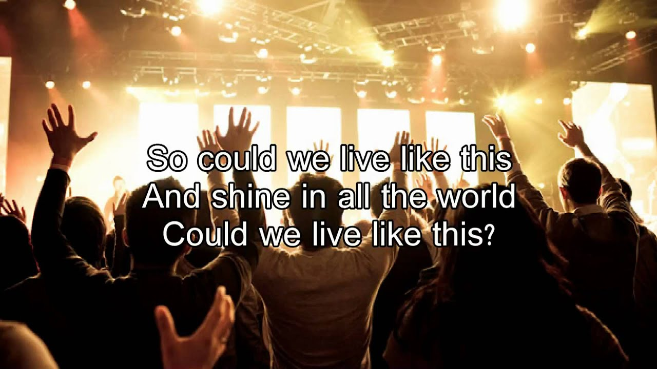 We could change the world - Matt Redman (Worship Song with lyrics)