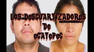 Los descuartizadores de Ecatepec