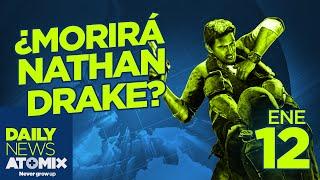 ¿Morirá Nathan Drake? –#AtomixDailyNews [12/01/16]