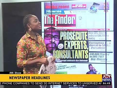 AM Show Newspaper Headlines on JoyNews (8-9-17)
