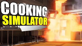 Local Chef Blows Up Kitchen! - Cooking Simulator Gameplay - Demo