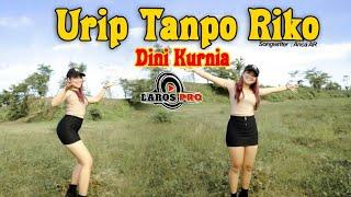 Dini Kurnia - Urip Tanpo Riko (Dj Remix SLOW Bass) Official Music Video