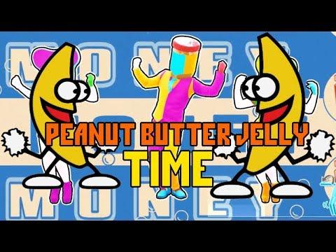 Just Dance 2019: Unlimited   Peanut Butter Jelly TIME   Chip Man & The Buckwheat Boyz