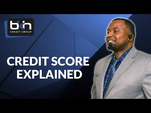Credit Score Explained....How to have a high Credit Score