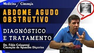 ABDOME AGUDO OBSTRUTIVO - DIAGNÓSTICO E TRATAMENTO