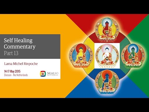 13 /14 Ngalso Tantric Self-Healing Commentary by Lama Michel Rinpoche