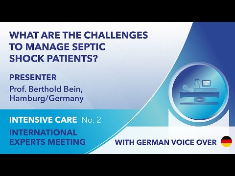 What are the challenges to manage septic shock patients?  | Berthold Bein | German Voice Over