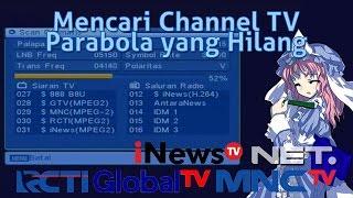 cara mencari channel parabola yang hilang receiver mp2