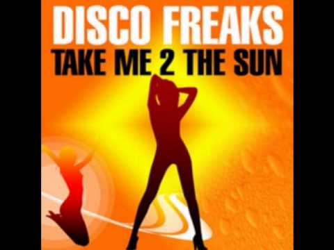 Disco Freaks - Take me 2 the Sun (Unight Sunny Remix V2) - www.livingelectro.com
