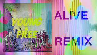 Hillsong Young & Free - Alive (pKal Remix)