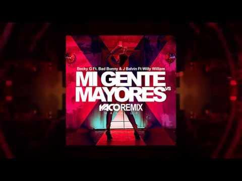 Becky G & J Balvin - Mi Gente VS Mayores (Yaco Dj Remix - Dvj Drack)