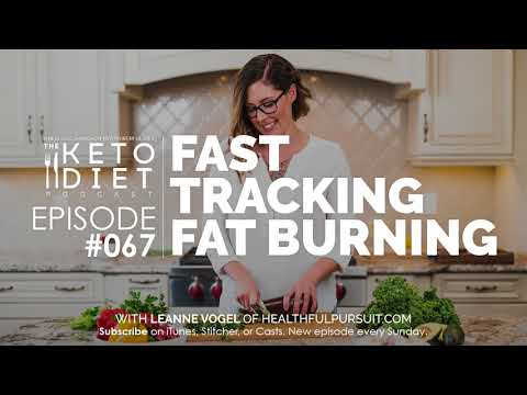 #067 The Keto Diet Podcast: Fast Tracking Fat Burning